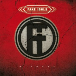 Fake Idols - Witness - CD DIGIPAK