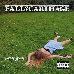 Fall Of Carthage - Emma Green - CD