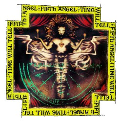 Fifth Angel - Time Will Tell - CD DIGIPAK