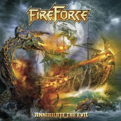 Fireforce - Annihilate The Evil - CD SLIPCASE