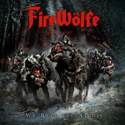 Firewölfe - We Rule The Night - CD