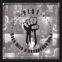 Fist - Back With A Vengeance Vol.1 - DOUBLE LP COLOURED