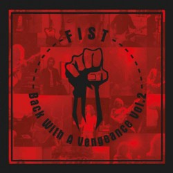 Fist - Back With A Vengeance Vol.2 - DOUBLE LP COLOURED