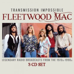 Fleetwood Mac - Transmission Impossible - 3CD