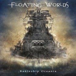 Floating Worlds - Battleship Oceania - CD