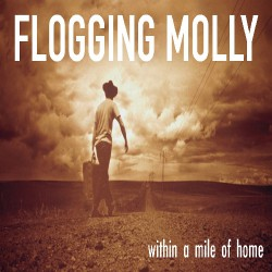 Flogging Molly - Within a Mile of Home - LP Gatefold