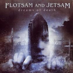 Flotsam And Jetsam - Dreams of Death - CD DIGIPAK