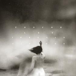 Foscor - Les Irreals Visions - CD DIGIPAK + Digital