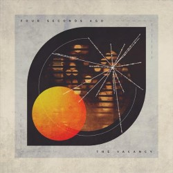Four Seconds Ago - The Vacancy - CD