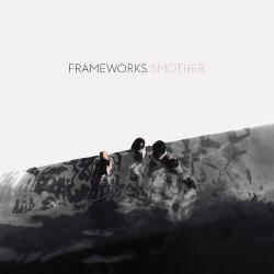 Frameworks - Smother - LP COLOURED