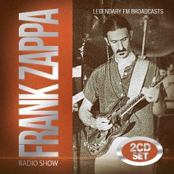 Frank Zappa - Radio Show - DOUBLE CD