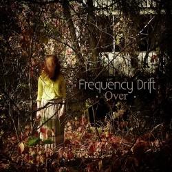 Frequency Drift - Over - CD DIGIPAK