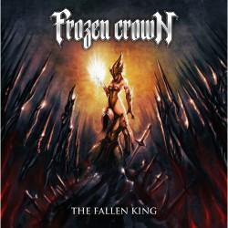 Frozen Crown - The Fallen King - CD DIGIPAK