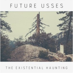 Future Usses - The Existential Haunting - LP COLOURED
