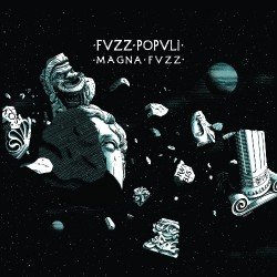 Fvzz Popvli - Magna Fvzz - LP