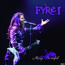 Fyre - Missy Powerful - CD DIGIPAK