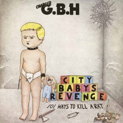 GBH - City Baby's Revenge - DOUBLE LP Gatefold