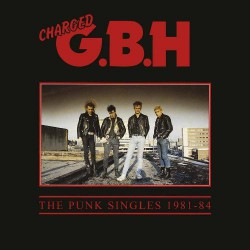 GBH - The Punk Singles 1981-84 - DOUBLE LP Gatefold