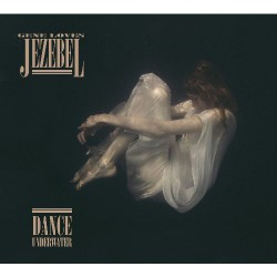 Gene Loves Jezebel - Dance Underwater - CD DIGIPAK