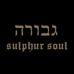 Gevurah - Sulphur Soul - LP