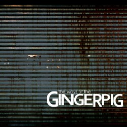 Gingerpig - The Ways Of The Gingerpig - LP