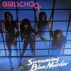 Girlschool - Screaming Blue Murder - LP Gatefold