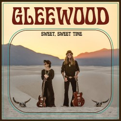 Gleewood - Sweet, Sweet Time (Deluxe) - CD DIGIPAK
