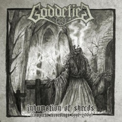 Goddefied - Inhumation Of Sheeds (Complete Recordings 1991-2009) - DOUBLE LP Gatefold
