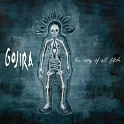 Gojira - The Way Of All Flesh - DOUBLE LP Gatefold