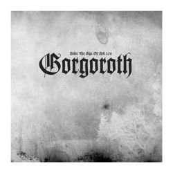 Gorgoroth - Under The Sign Of Hell 2011 - CD DIGIPAK