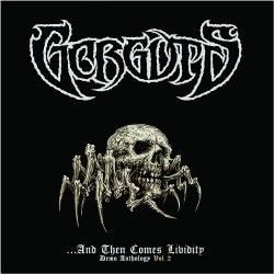 Gorguts - ...And Then Comes Lividity Demo Anthology Vol 2 - LP