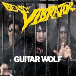 Guitar Wolf - Beast Vibrator - LP