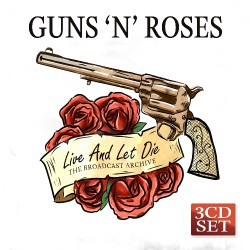 Guns N' Roses - Live And Let Die - Triple CD