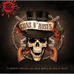 Guns N' Roses - Rockin Roots Of Guns N' Roses - LP