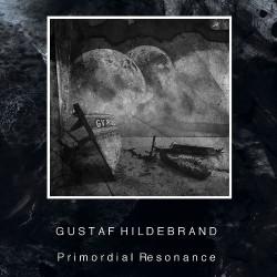 Gustaf Hildebrand - Primordial Resonance - CD DIGISLEEVE A5