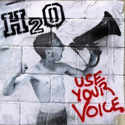 H2O - Use Your Voice - CD DIGISLEEVE