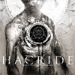 Hacride - Back to Where You've Never Been - CD DIGIPAK