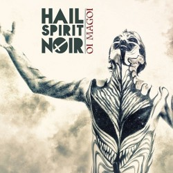 Hail Spirit Noir - Oi Magoi - CD DIGIPAK