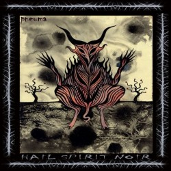 Hail Spirit Noir - Pneuma - CD DIGIPAK