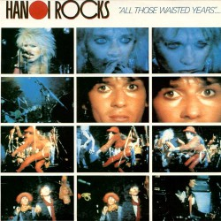 Hanoi Rocks - All Those Wasted Years - CD DIGIPAK