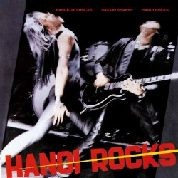 Hanoi Rocks - Bangkok Shocks - Saigon Shakes - Hanoi Rocks - LP Gatefold Coloured