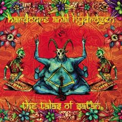 Hardcore Anal Hydrogen - The Talas Of Satan - CD DIGISLEEVE