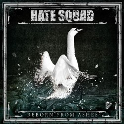 Hate Squad - Reborn From Ashes - CD DIGIPAK