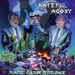Hateful Agony - Plastic Culture Pestilence - CD