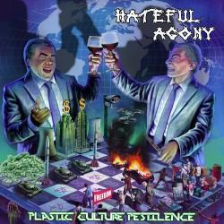 Hateful Agony - Plastic Culture Pestilence - LP COLOURED