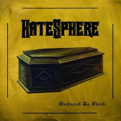 Hatesphere - Reduced To Flesh - CD DIGIPAK