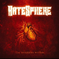 Hatesphere - The Sickness Within - CD