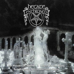 Hecate Enthroned - The Slaughter Of Innocence, A Requiem For The Mighty / Upon Promeathean Shores (Unscriptured Waters) - 2CD DIGIPAK