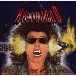 Hellhound - Metal Fire From Hell - LP COLOURED