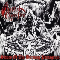 Hellish Crossfire - Slaves Of The Burning Pentagram - CD